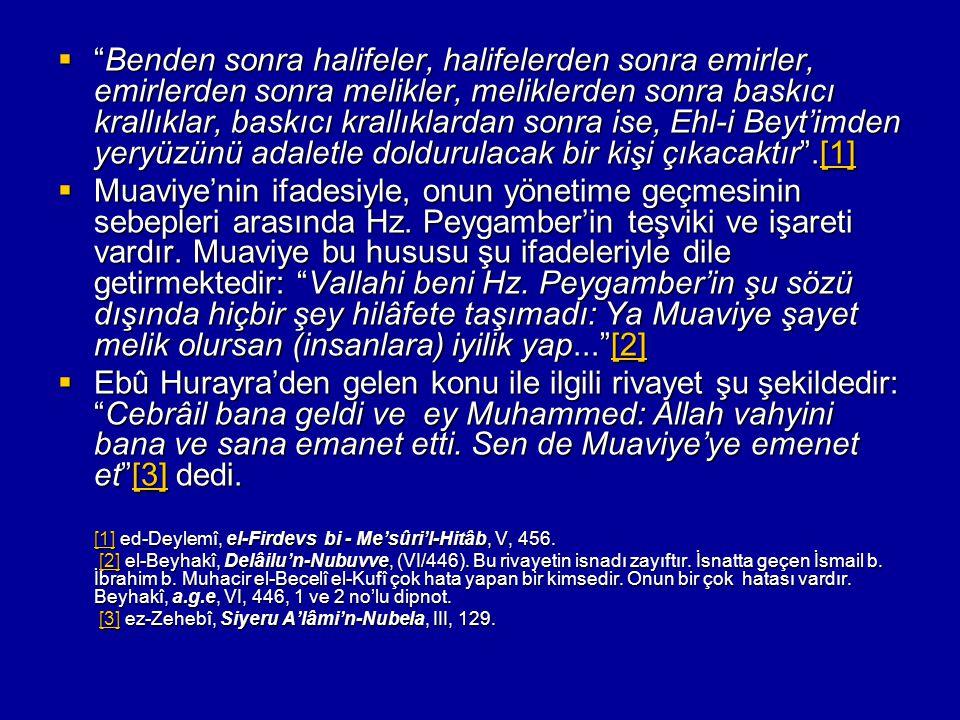 [1] ed-Deylemî, el-Firdevs bi - Me'sûri'l-Hitâb, V, 456.